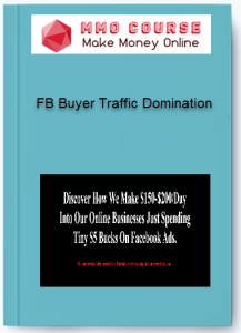 fb buyer traffic domination - FB Buyer Traffic Domination - FB Buyer Traffic Domination [Free Download]