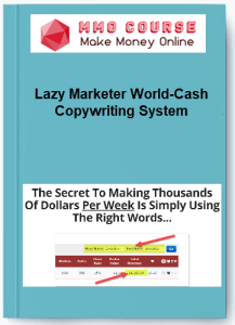 lazy marketer world-cash copywriting system - Lazy Marketer World Cash Copywriting System - Lazy Marketer World – Cash Copywriting System [Free Download]