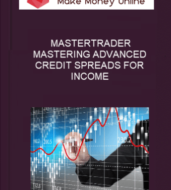 [object object] Home MASTERTRADER     MASTERING ADVANCED CREDIT SPREADS FOR INCOME MASTERTRADER     MASTERING ADVANCED CREDIT SPREADS FOR INCOME