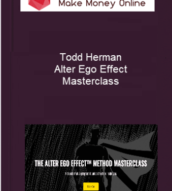 [object object] Home Todd Herman Alter Ego Effect Masterclass