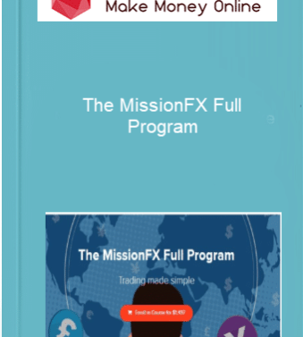 [object object] Home The MissionFX Full Program