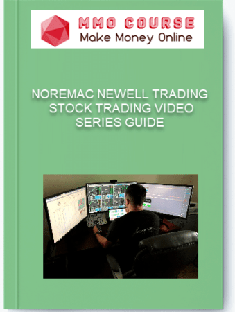 [object object] Home NOREMAC NEWELL TRADING STOCK TRADING VIDEO SERIES GUIDE