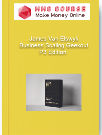 [object object] Home James Van Elswyk Business Scaling Geekout P3 Edition