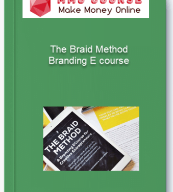 [object object] Home The Braid Method Branding E course