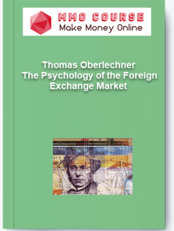 [object object] Home Thomas Oberlechner     The Psychology of the Foreign Exchange Market