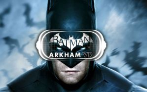Batman: Arkham VR Is Now Available On Steam