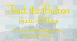 Download Find the Button: Santa's Village Map for Minecraft 1.13.2 view (1429)