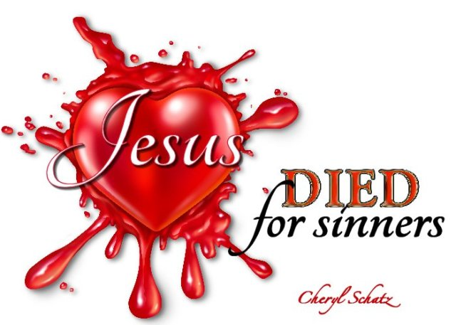 What did the death of Jesus do for the world? Jesus died for sinners
