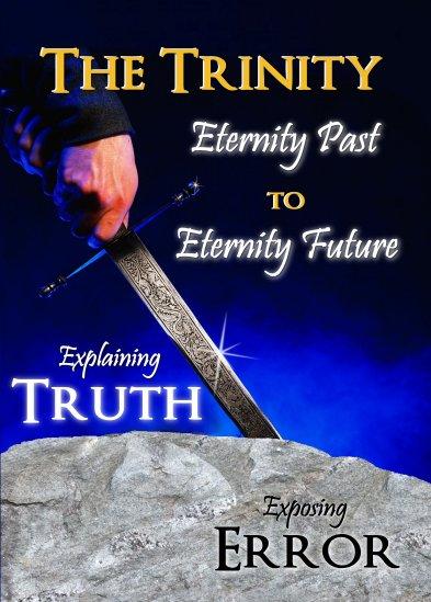 The Trinity: Eternity Past to Eternity Future