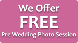 We Offer Free Pre Wedding Photo Session