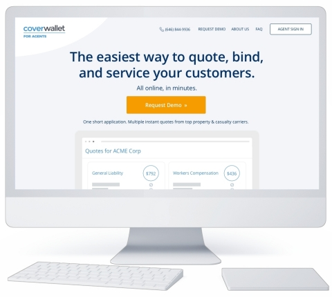 CoverWallet for Agents. The easiest way to quote, bind, and service your customers. All online, in m ...