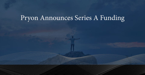 Pryon Announces $20M Equity Round to Accelerate Enterprise Adoption of AI - The Reports