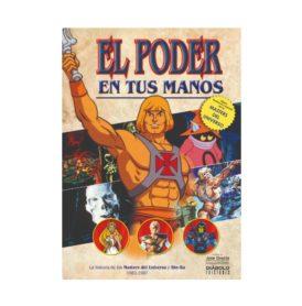 el-poder-en-tus-manos-la-historia-de-los-masters-del-universo-y-she-ra-1982-1987