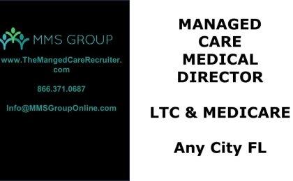 Medical Director Job LTC and Medicare - Florida