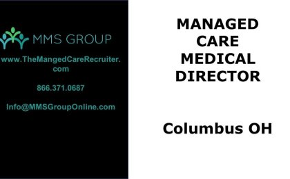 Managed Care Medical Director Columbus OH