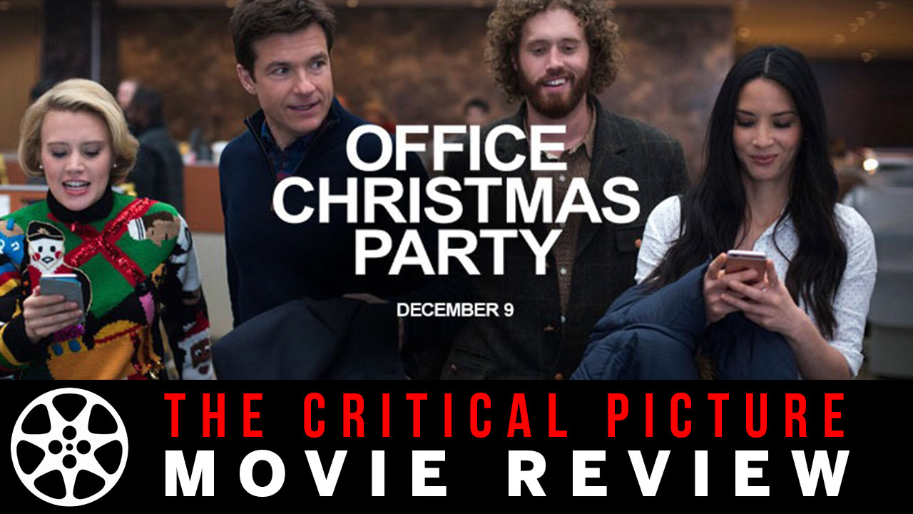 Office Christmas Party movie review - Chris Shelton - Critical Thinker