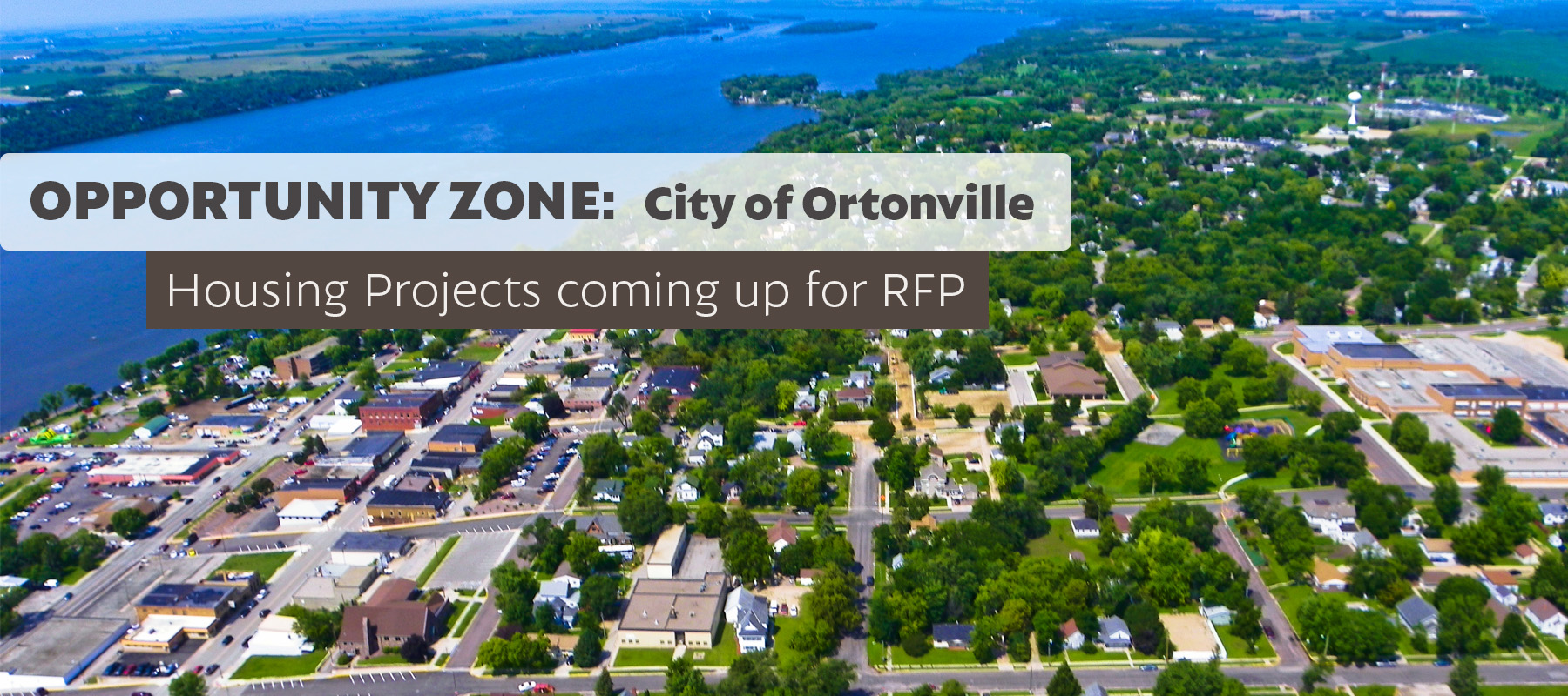 The City of Ortonville has been designated as an Opportunity Zone