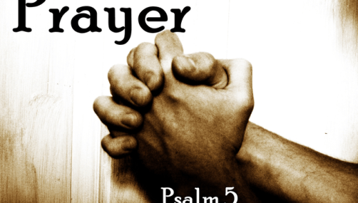 Prayer - Psalm 5