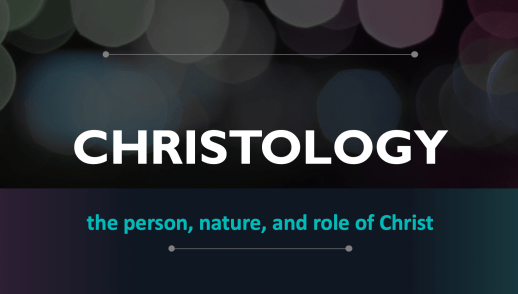 Bible Study - Christology Part 3
