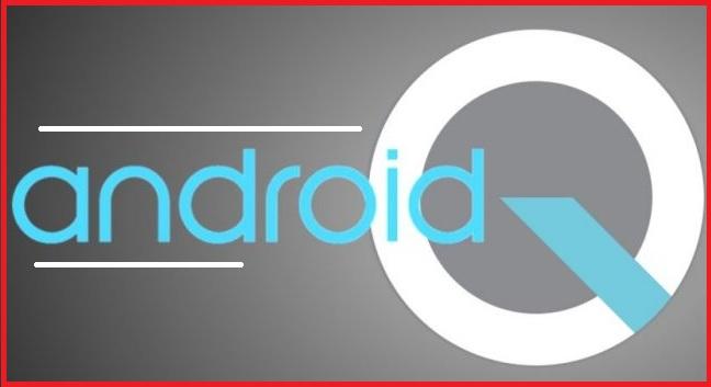 اندرويد كيو Android Q