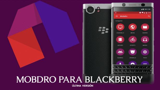 mobdro para blackberry apk gratis