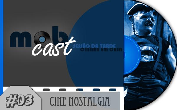 mobcast_03_cinenostalgia