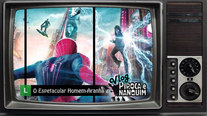 vlogpipoca_O_Espetacular_Homem-Aranha_2
