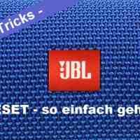 JBL Reset - JBL Bluetooth Lautsprecher zurücksetzen leicht gemacht