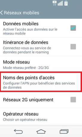 LG android 4.4 donnée mobile nom des point acces