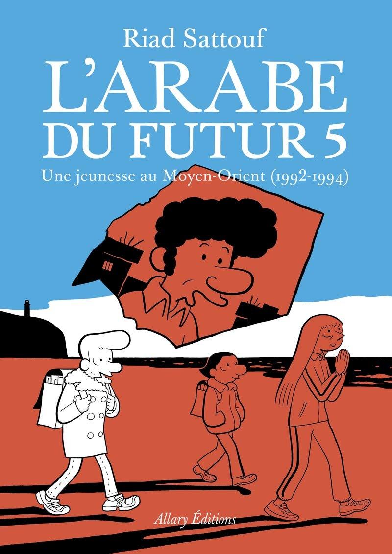J Aime Pas Les Arabes : arabes, Sattouf, S'émanciper, Bédé, Presse