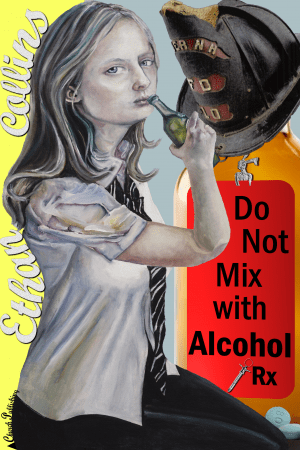 """""""Do Not Mix with Alcohol"""" by Ethan Collins"""
