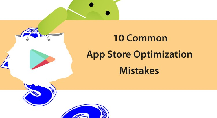 App Store Optimization mistakes