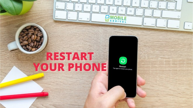 Restart your phone to fix Sim Card Not Working on My Phone