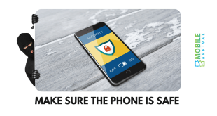 Make Sure The Phone Is Safe