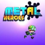 Metal Heroes MOD APK