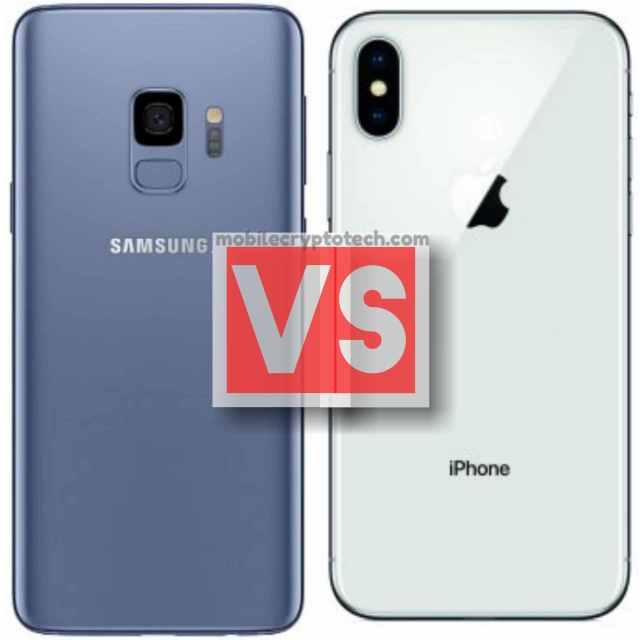 Samsung Galaxy S9 Vs Apple iPhone X