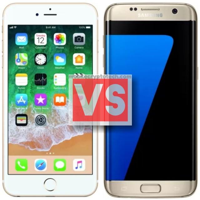 Apple iPhone 6S Vs Samsung S7 Edge