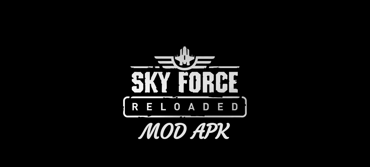 Sky Force Reloaded MOD APK Hack Unlimited Stars, Mega Bomb