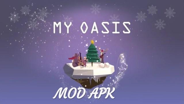 My Oasis MOD APK