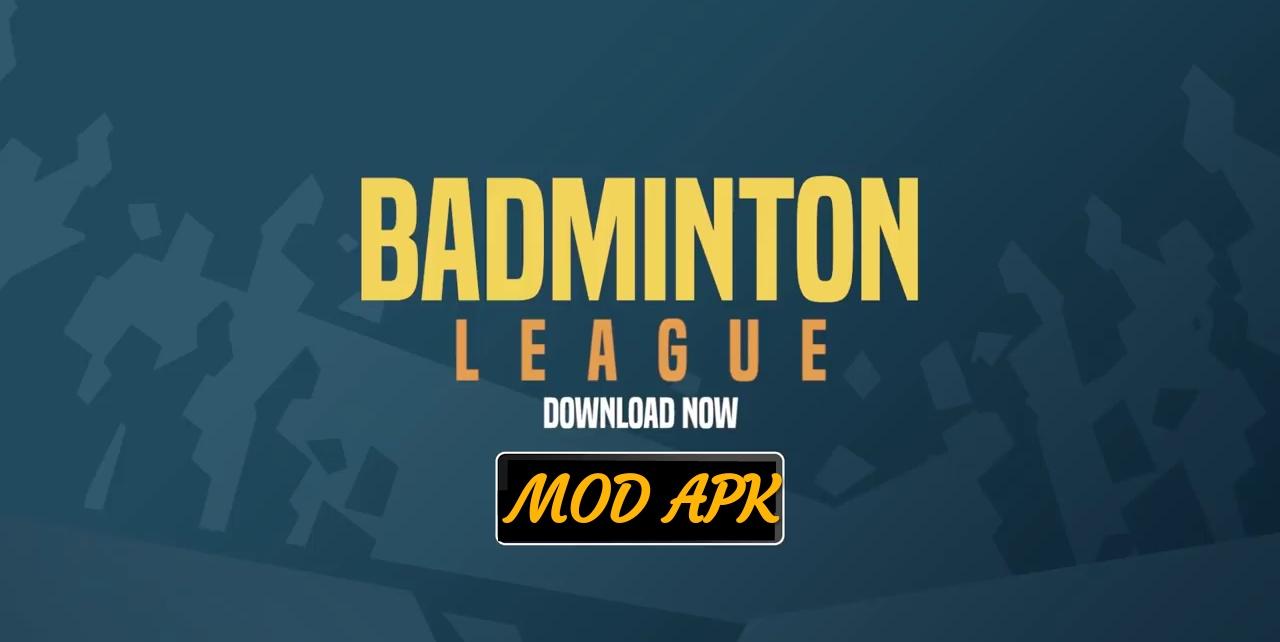 Badminton League MOD APK