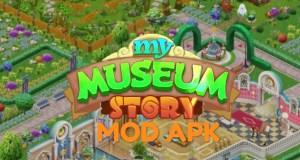 My Museum Story MOD APK