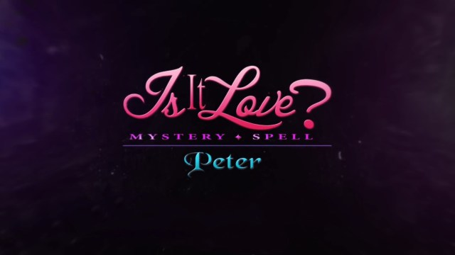 Is-It Love? Peter MOD APK