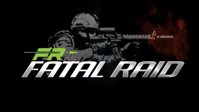 Fatal Raid MOD APK