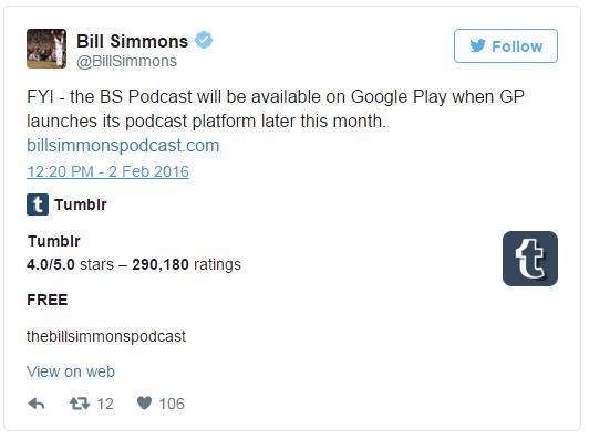 bill simmons tweet google play podcasts