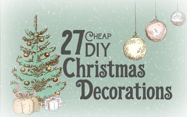 DIY Cheap Christmas Decorations Ideas