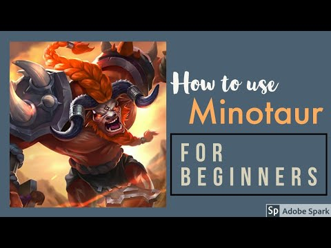 How to Use Minotaur - Mobile Legends 2020