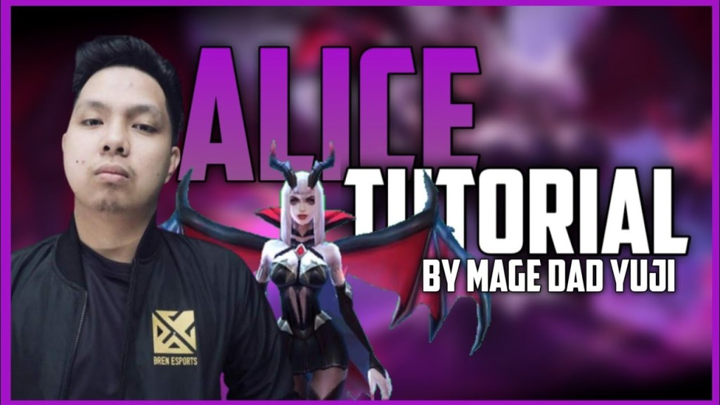 HOW TO USE ALICE? ALICE TUTORIAL BY YUJI! | Mobile:Legends Bang Bang
