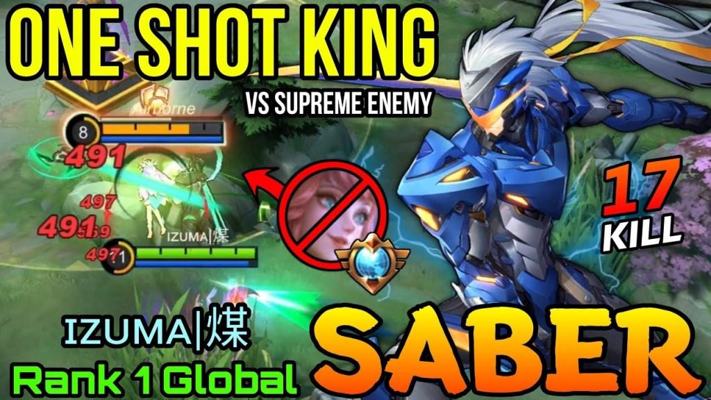 17 Kills Saber The One Shot Assassin! - Top 1 Global Saber by ɪᴢᴜᴍᴀ|煤 - Mobile Legends Bang Bang