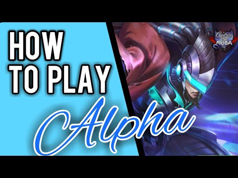 HOW TO USE ALPHA || MOBILE LEGENDS✔