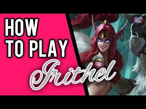 HOW TO USE IRITHEL || MOBILE LEGENDS✔